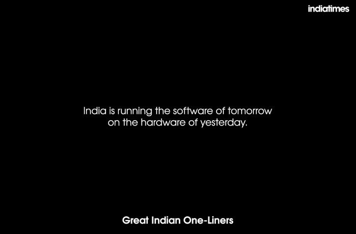 20 Great Indian One Liners That'll Make You Think