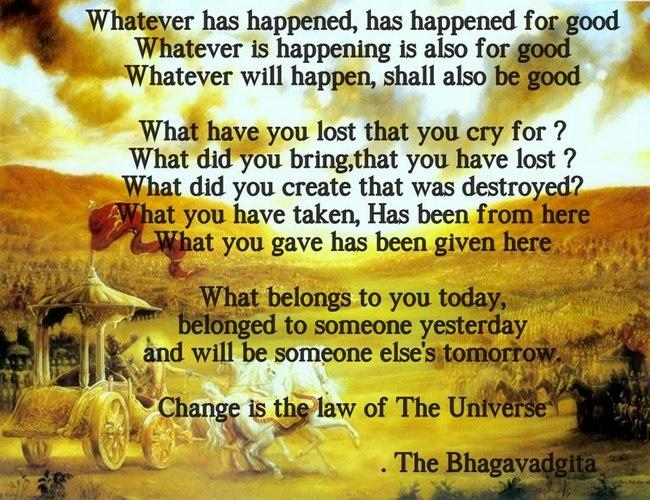 Image of: Hinduism 3 Change Is The Law Of The Universe You Can Be Millionaire Or Pauper In An Instant Vedicfeed Bhagavad Gita Quotes On Life 11 Simple Lessons From The Bhagavad