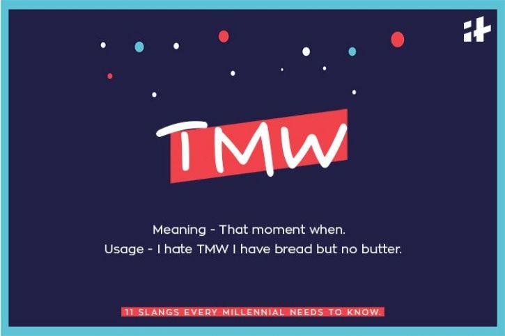 From \u0027TMW\u0027 To \u0027DTF\u0027 - Here Are 11 Slangs Every Millennial Needs To Know