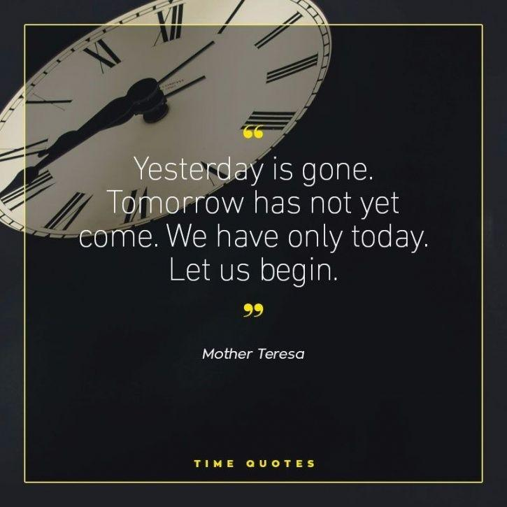 21 Quotes On Time To Remind You That All You Have Is Now