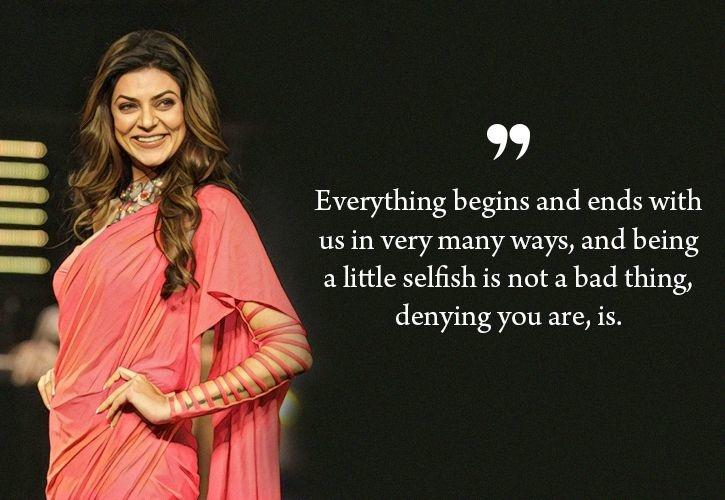 Sushmita Sen quotes on relationships and heartbreaks