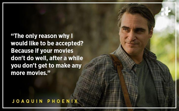 Joaquin Phoenix quotes That'll Inspire You To Not Follow The Norm & Be Different Instead!