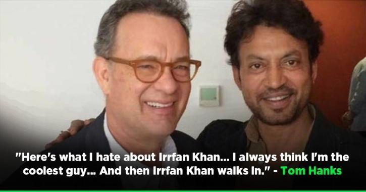 Tom Hanks and Irrfan Khan.