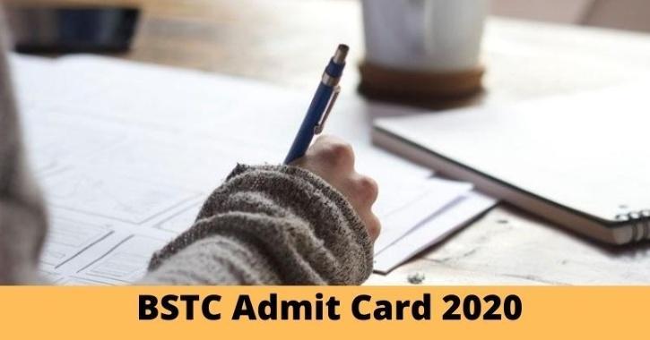 bstc admit card 2020