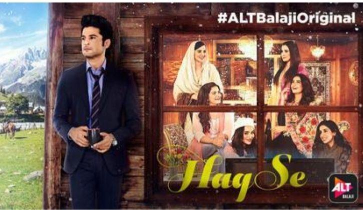 Haq se - Alt Balaji