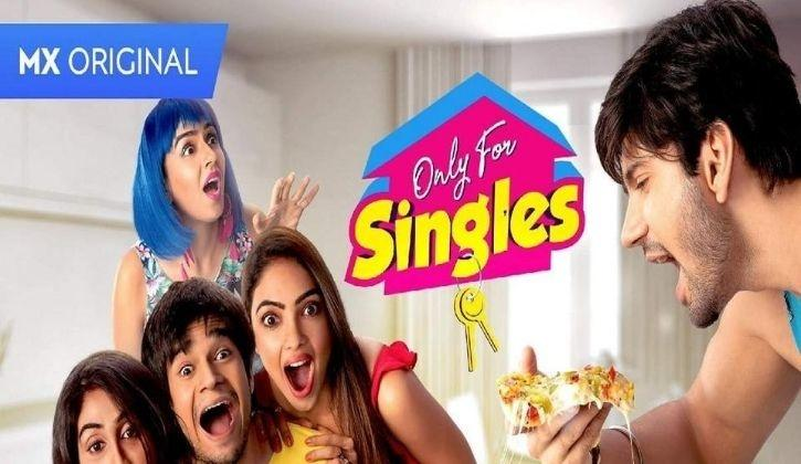 Only for singles MX players web series