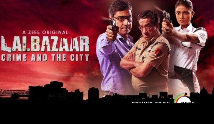 Lalbazaar- Zee5 Web series