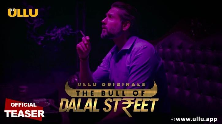 the bull of dalaal street: ullu web series