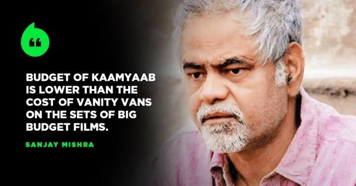 Budget Of Sanjay Mishra
