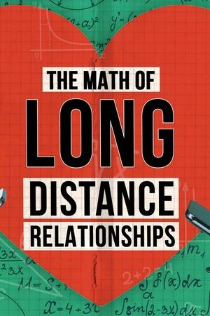 Math of Long Distance Relationships
