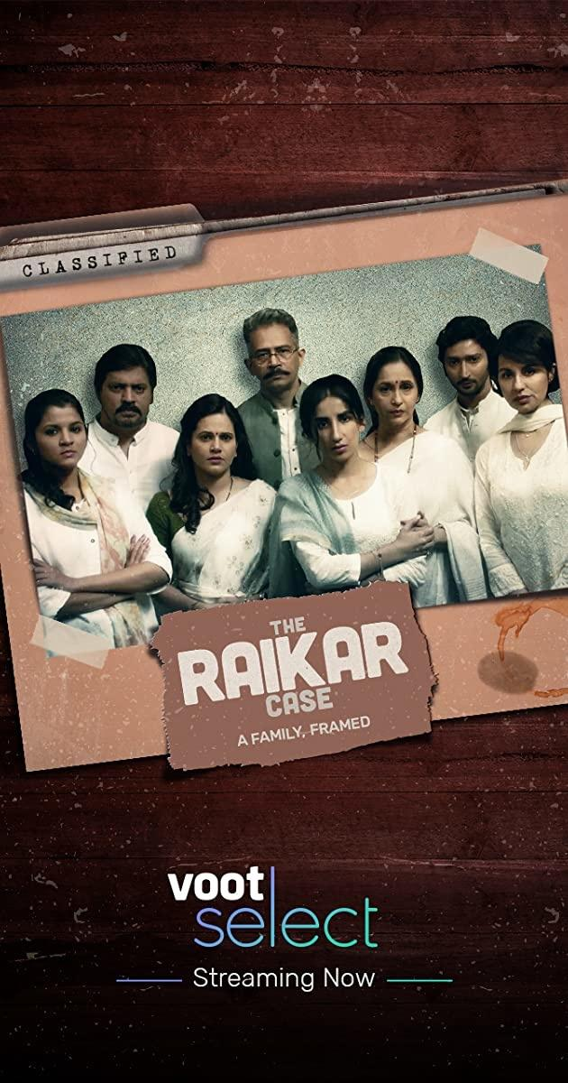 Raikar Case: Indian Crime Thriller Drama Series in hindi