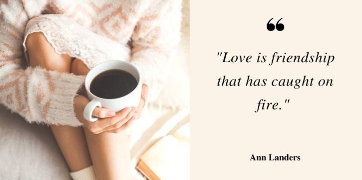 love quotes for bf by Ann Landers