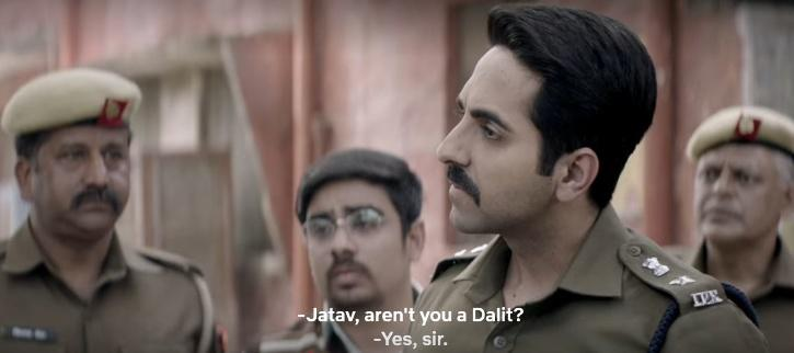 Ayushmann Khurrana, who plays a Brahmin cop investigating the rape and murder of Dalit girls, asks his subordinate to explain the caste system.
