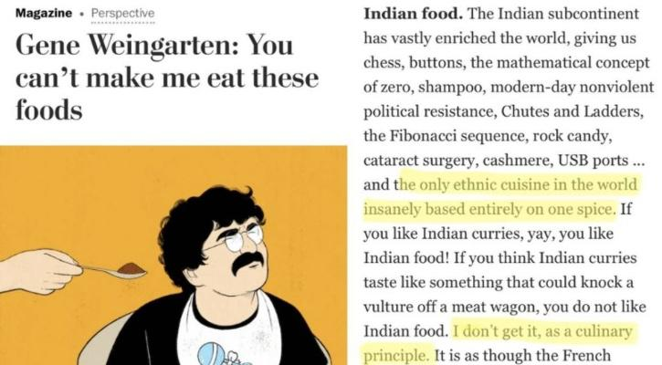 The column, published by Washington Post, was criticized by celebrity chefs, top diplomats, and people of Indian descent on Twitter. The opinions of the author were called out & many even labeled it as racist.