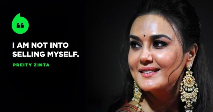 Preity Zinta Says She Is Missing From Bollywood Because She Is Cannot Sell Herself