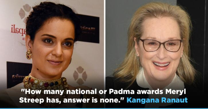 After Receiving Flak For Comparison, Kangana Ranaut Asks How Many Awards Has Meryl Streep Won