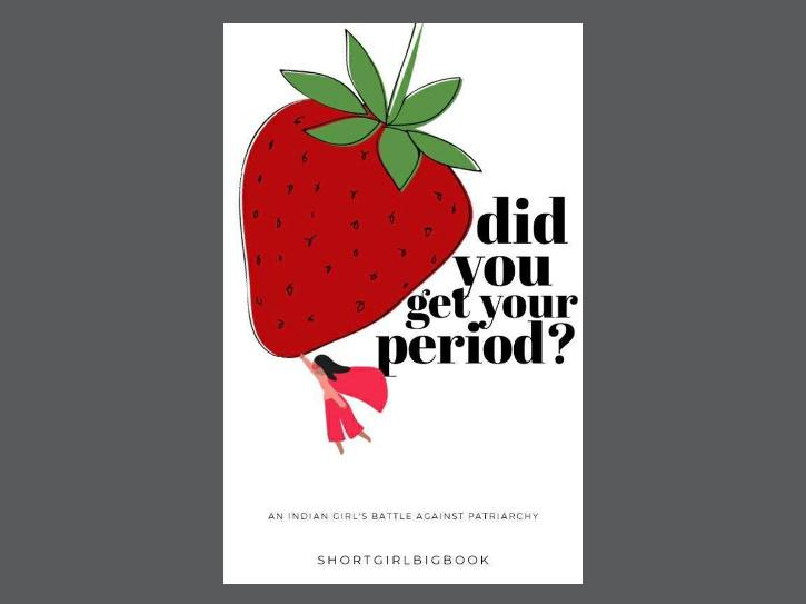 Did You Get Your Period