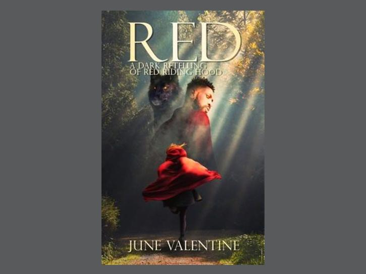 RED: A Dark Retelling Of Red Riding Hood