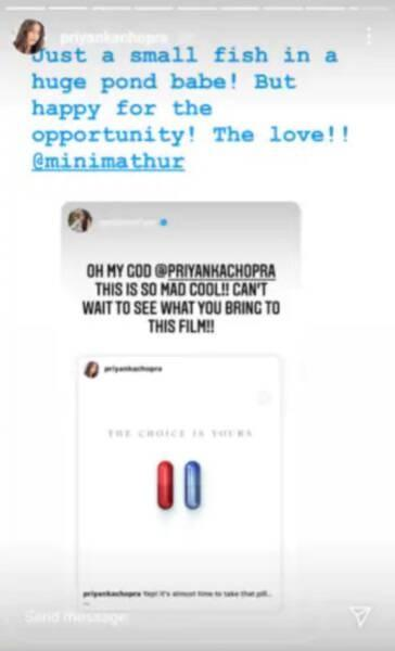 """She shared a story on Priyanka Chopra celebrating her big achievement by writing, """"""""Oh my God @priyankachopra. This is so mad cool!! Can't wait to see what you bring to this film!!"""" Reshaping her friend's post on Instagram stories, Priyanka replied, """"Just"""