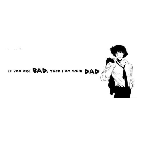 If You Are Bad Then I Am Your Dad Indiatimescom