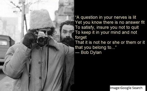 10 Bob Dylan Quotes Will Change The Way You Live And Think