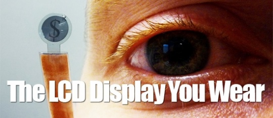 Now, LCD embedded Contact Lenses that Can Display Text Messages