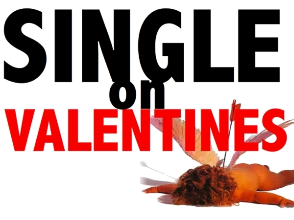 Single This Valentine's Day? 10 Things You Can Do