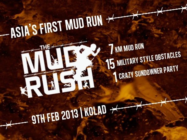 The Mud Rush: Bring Out The Soldier In You