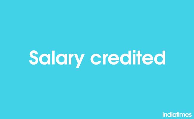 salary credited