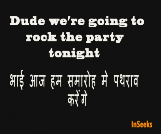 Dude we're going to rock the party tonight