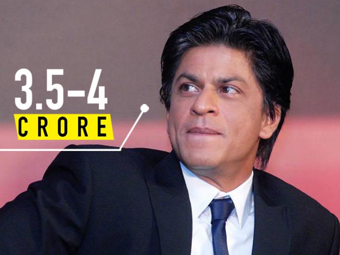 SRK 3.5-4 crores per day