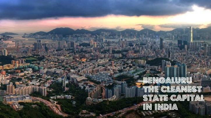 Bengaluru Cleanest State Capital IN India