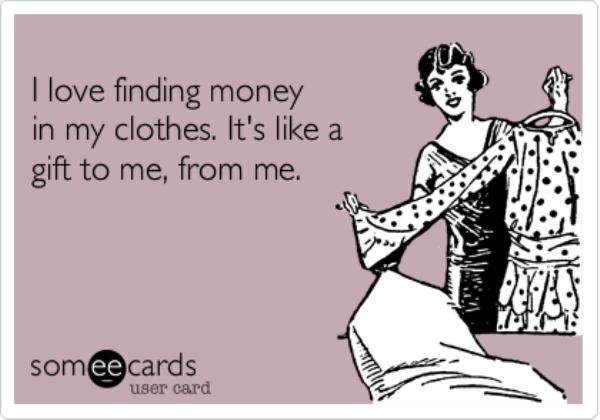 Finding money in clothes