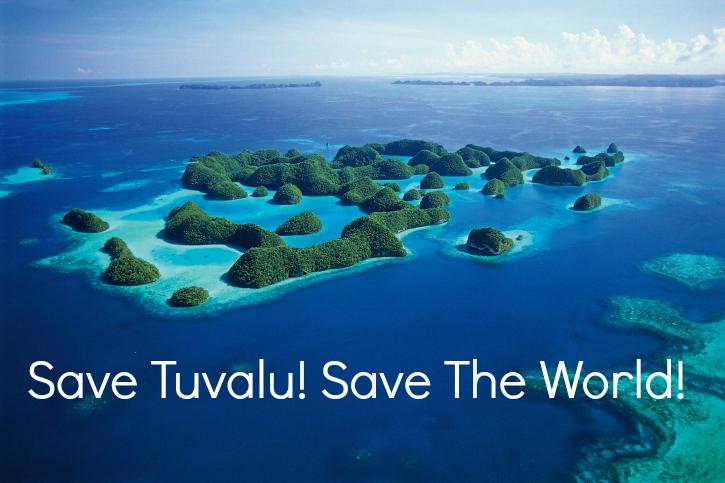 Save tuvalu save the world