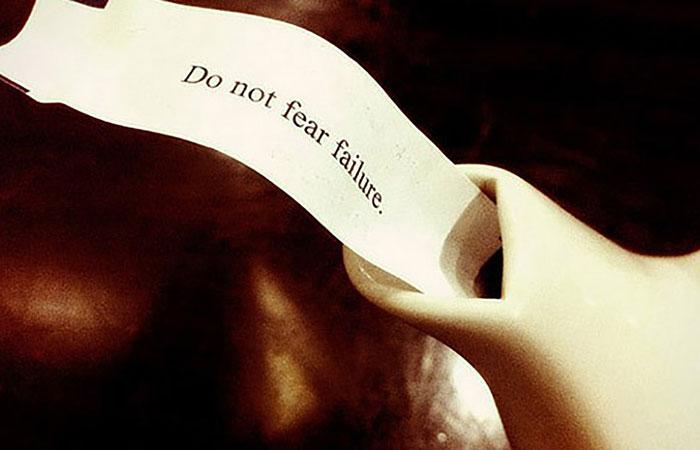 Don Not Fear Failure