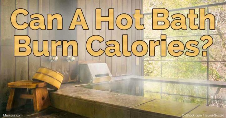 a hot water bath burns 140 calories