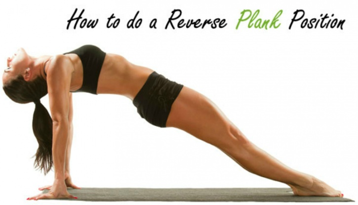 How to do a reverse plank