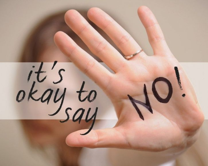 Learn how to say 'no' Whether it is your personal or professional life, adding more tasks on to a schedule that's already chalk-a-block can be overwhelming and a recipe for stress.  Saying no when you've been stretched to your limits can be empowering. People respect and appreciate your time and space more. Learn how to distinguish between the what 'needs' to be done and what can be avoided or what need not be prioritised.