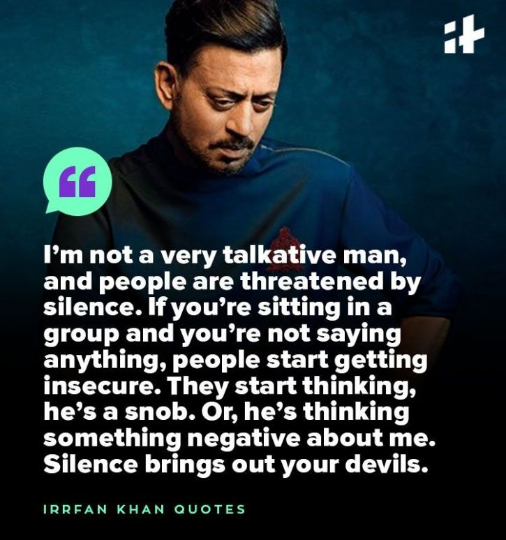 Irrfan Khan quotes on life that will leave you inspired.