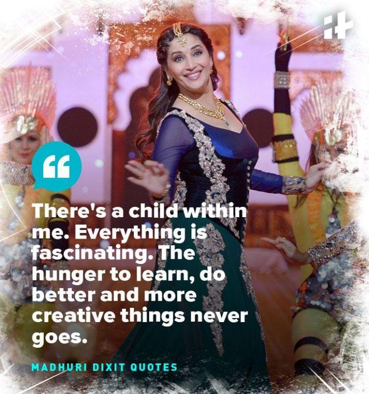 Madhuri Dixit quotes.