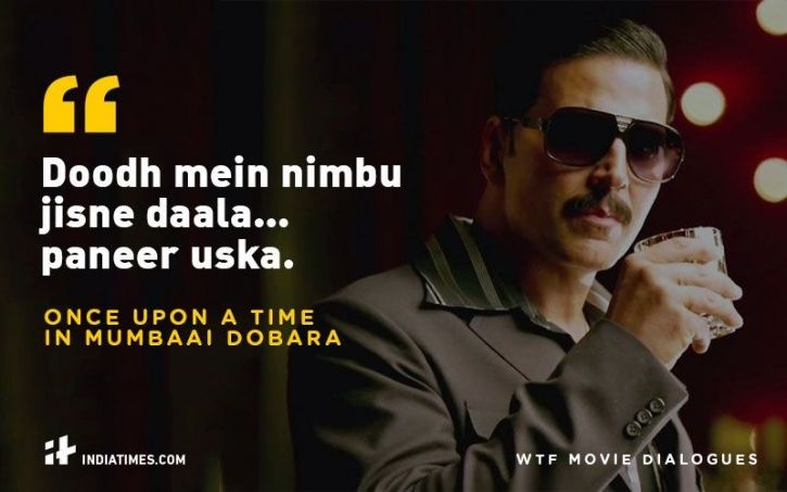 WTF Bollywood movie dialogues.