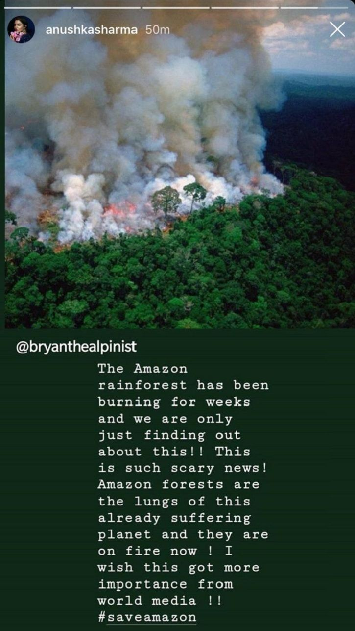 Anushka Sharma expresses concern over Amazon rainforest fire.
