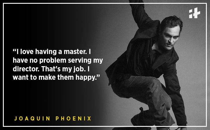 Joaquin Phoenix quotes Indiatimes