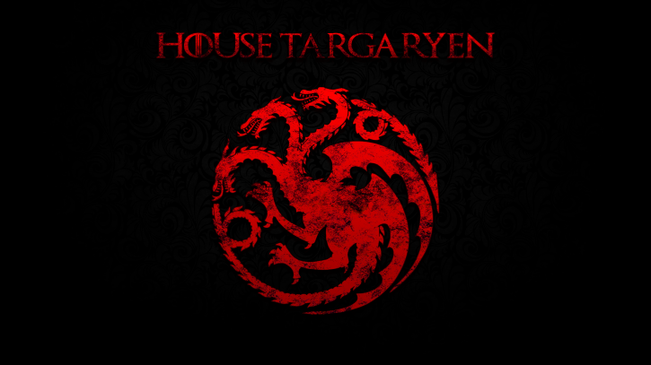 House Targaryens.