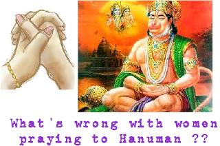 Women 'not Allowed To Worship Hanuman!'