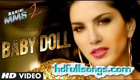 Baby Doll (Ragini MMS 2) HD Video Song Download Ft. By Sunny Leone
