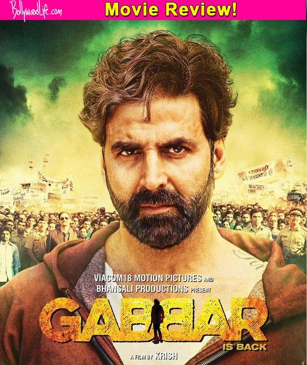 Gabbar Is Back- Movie Review