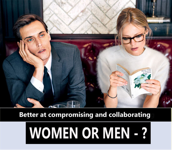 Who Is Better At Compromising And Collaborating - Men Or Women..???