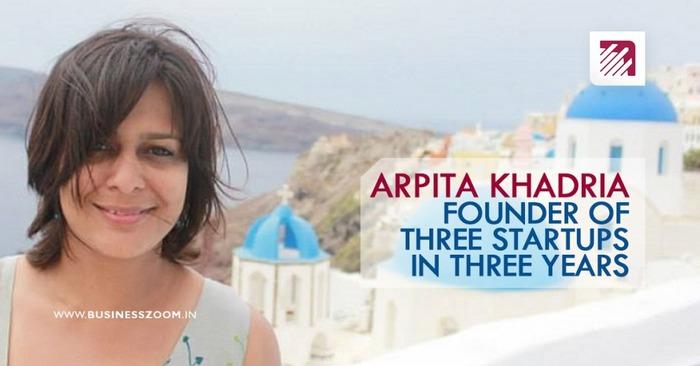 Charismatic Indian Women Entrepreneurs - Arpita Khadria