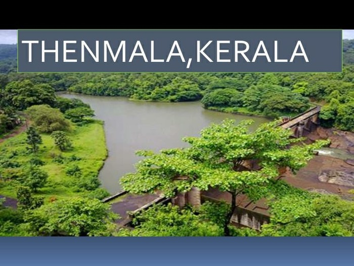 Offbeat Destinations In South India - Thenmala, Kerala